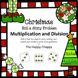 Christmas Roll a Story Problem Multiplication and Division
