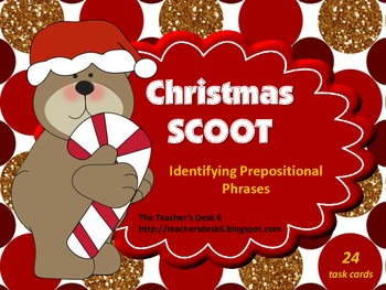 Christmas SCOOT Identifying Prepositional Phrases