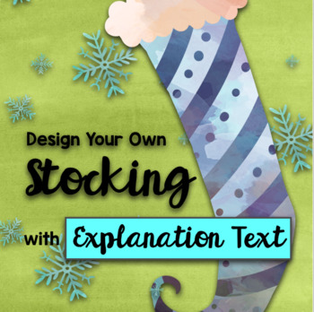 Christmas STEAM: Design Your Own Christmas Stocking + Explanation Text BUNDLE