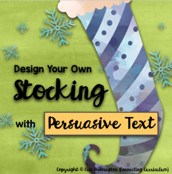 Christmas STEAM: Design Your Own Christmas Stocking Persuasion Text
