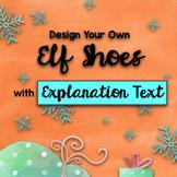 Christmas STEAM: Design Your Own Elf Shoes + Explanation Text BUNDLE