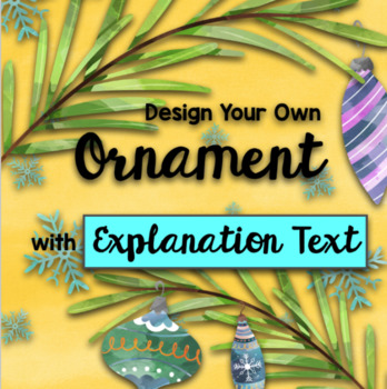 Christmas STEAM: Design Your Own Ornament + Explanation Text BUNDLE