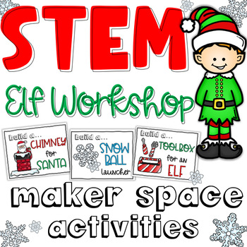 Christmas STEM Makerspace - Elf Workshop or Santas Workshop Challenges & Writing
