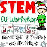 Christmas STEM Makerspace - Elf Workshop or Santas Worksho