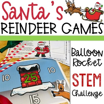 Christmas STEM Activity - Reindeer Balloon Rockets - Santa's Reindeer Games