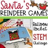 Christmas STEM Activity - Reindeer Balloon Rockets - Santa's Reindeer Games
