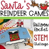 Christmas STEM Activity - Reindeer Balloon Rockets - Santa