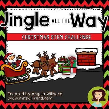 Christmas STEM Challenge: Jingle All The Way - SMART Bd - Grades 3-5