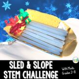 Winter or Christmas STEM Challenge: Sled & Slope