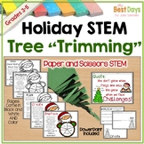 "Christmas STEM:  Tree ""Trimming"""
