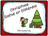 Christmas Same or Different