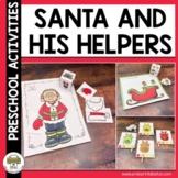 Christmas, Santa and his Helpers Activities for Preschool,