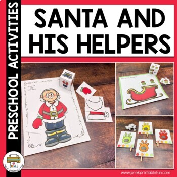 Santa and his Helpers Christmas Themed Preschool Activities and Centers