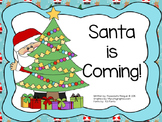 Christmas - Santa is Coming!