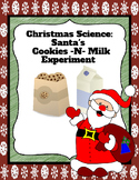 Christmas Science: Santa's Cookies -N- Milk Experiment!