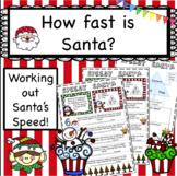 Christmas Science Santa's Speed