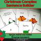 Christmas Complex Sentence Builder - 160 cards!