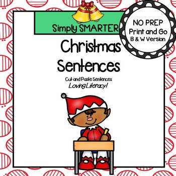Christmas Sentences:  NO PREP Cut and Paste Sentences