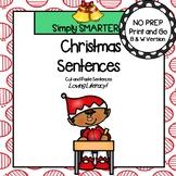 Christmas Sentences:  NO PREP Cut and Paste Sentences