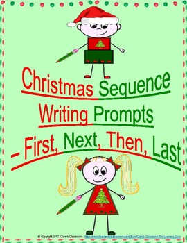 Christmas - Sequence Writing Prompts - First, Next, Then, Last