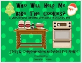 Christmas Shared Reading 'Who Will Help Me Bake Cookies?' Book & Comp Activities