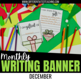 "Christmas ""Sharing my gifts"" Bunting Banner- December No Prep Writing Activity"