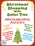 Christmas Shopping with Sales Tax Matching Card Activity - Word Problems
