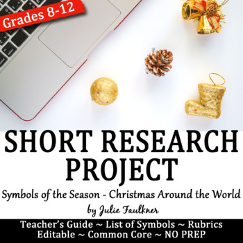 Short Research Project: Symbols of the Season for Christmas, Chanukah, Kwanzaa