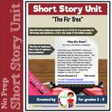 Christmas Short Story Unit: The Fir Tree (Print + DIGITAL)