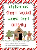 Christmas Short Vowel Word Sort Activity