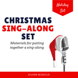 Christmas Sing-Along Set {Customizable}