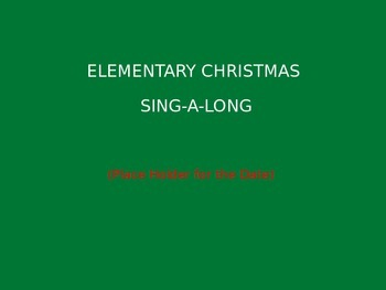 Christmas Sing-a-Long Lyrics PowerPoint