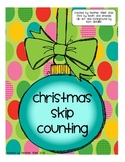 Christmas Skip Counting- Counting by 2s, 5s, and 10s
