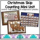 Christmas Skip Counting Mini Unit