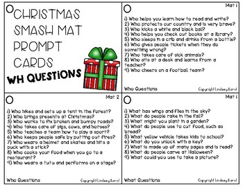 Christmas Smash Mats: WH Questions