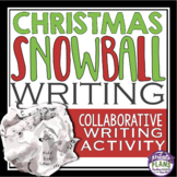 CHRISTMAS WRITING ACTIVITY: SNOWBALL WRITING
