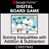 Christmas: Solving Inequalities with Addition & Subtractio