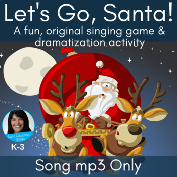 Christmas Song & Activity | Santa Song | Dramatization | Original Song mp3 Only