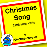 English Christmas (Xmas Cake) Song 1 for ESL, EFL, Kinderg