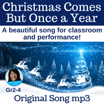 "Christmas Song | ""Christmas Comes But Once a Year"" by Lisa Gillam 