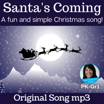 "Christmas Song | ""Santa's Coming"" by Lisa Gillam 