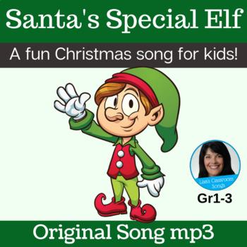 "Christmas Song | ""Santa's Special Elf"" by Lisa Gillam | Song mp3"