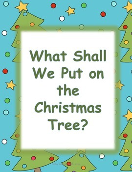 What Shall We Put on the Christmas Tree?