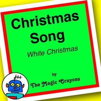 Christmas Song (White Christmas) by The Magic Crayons - MP3