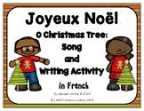Christmas Song and Writing Activity in French
