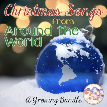 Christmas Music: Songs from Around the World for the Music Room {2016}