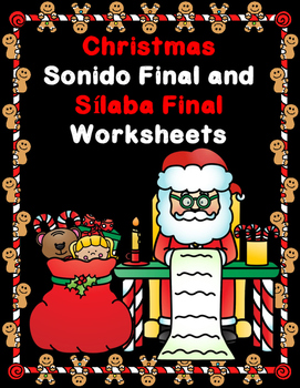 Christmas Sonido Final y Silaba Final:  Actividades para K