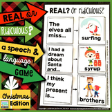 Christmas Speech and Language Game | Real OR Ridiculous?