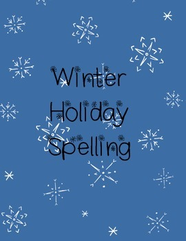Winter Holiday Christmas Spelling List and Multiple Choice Test