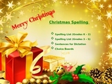 Spelling Lists and Choice Boards; Christmas Theme